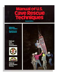 Manual of U.S. Cave Rescue Techniques, 2nd edition