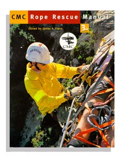 CMC Rope Rescue Manual, 3rd Edition